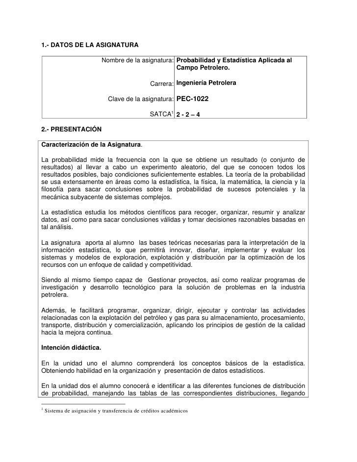 1.- DATOS DE LA ASIGNATURA                           Nombre de la asignatura: Probabilidad y Estadística Aplicada al      ...