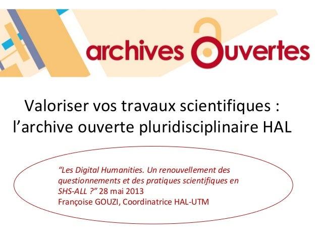"""Valoriser vos travaux scientifiques :l'archive ouverte pluridisciplinaire HAL""""Les Digital Humanities. Un renouvellement de..."""