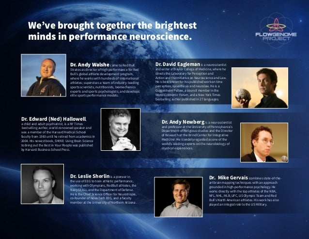 We've brought together the brightest minds in performance neuroscience. Dr. Andy Walshecame to Red Bull Stratos as directo...
