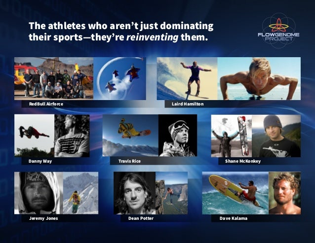 The athletes who aren't just dominating their sports—they're reinventing them. RedBull Airforce Laird Hamilton Danny Way T...