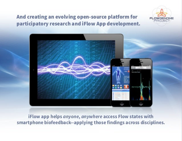 And creating an evolving open-source platform for participatory research and iFlow App development. iFlow app helps anyone...