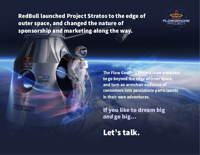 RedBull launched Project Stratos to the edge of outer space, and changed the nature of sponsorship and marketing along the...