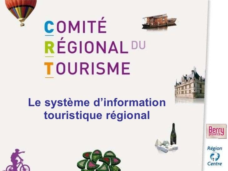 Le système d'information touristique régional