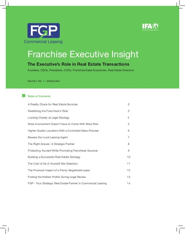 Franchise Executive Insight The Executive's Role in Real Estate Transactions Founders, CEOs, Presidents, COOs, Franchise S...