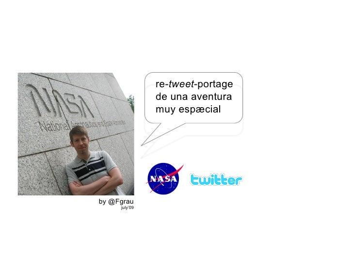 re-tweet-portage                de una aventura                muy espæcial     by @Fgrau      july'09
