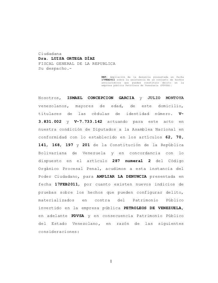 CiudadanaDra. LUISA ORTEGA DÍAZFISCAL GENERAL DE LA REPUBLICASu despacho.-                                   REF: Ampliaci...