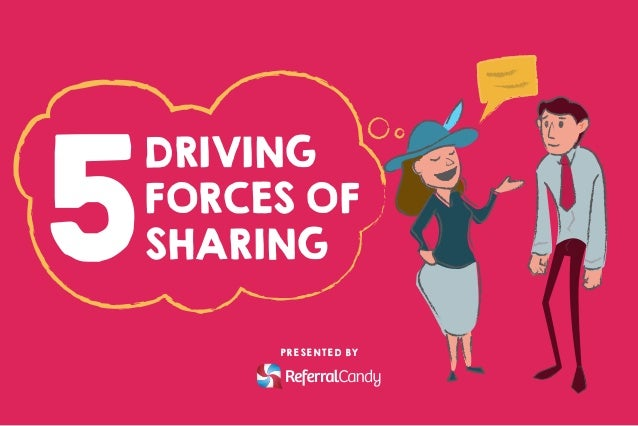 5 DRIVING FORCES OF SHARING PRESENTED BY