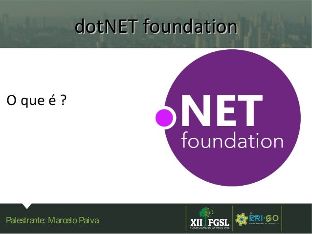 Conheça o novo .NET: open source, rápido e multiplataforma. Slide 3