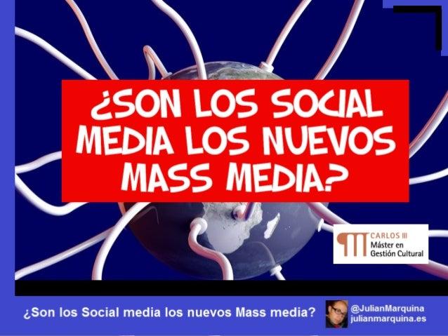 • Medio de comunicación de masas http://bit.ly/J73ULH (Wikipedia) • Medio social (social media) http://bit.ly/J73Vz7 (Wiki...