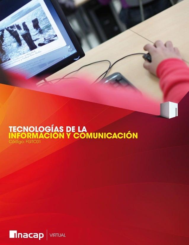 INACAP Virtual |Material de profundización 1 – Tecnologías de la información y comunicación. 2 Unidad 1. Inducción e impor...