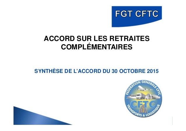 ACCORD SUR LES RETRAITES COMPLÉMENTAIRES SYNTHÈSE DE L'ACCORD DU 30 OCTOBRE 2015