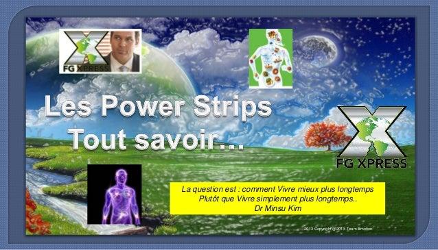 2013 Copyright @2013-Team Emotion La question est : comment Vivre mieux plus longtemps Plutôt que Vivre simplement plus lo...