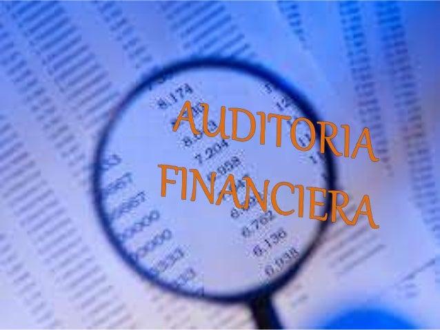 """""""Consiste en el examen de los registros, comprobantes, documentos y otras evidencias que sustentan los estados financieros..."""