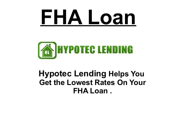 Fha Loan - Lock In the Lowest FHA Loan Rates Today!