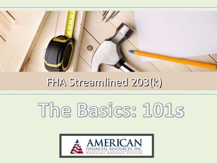 FHA Streamlined 203(k)
