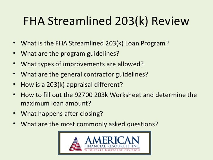 FHA Streamlined 203(k). FHA Streamlined 203(k) Review What is the ...