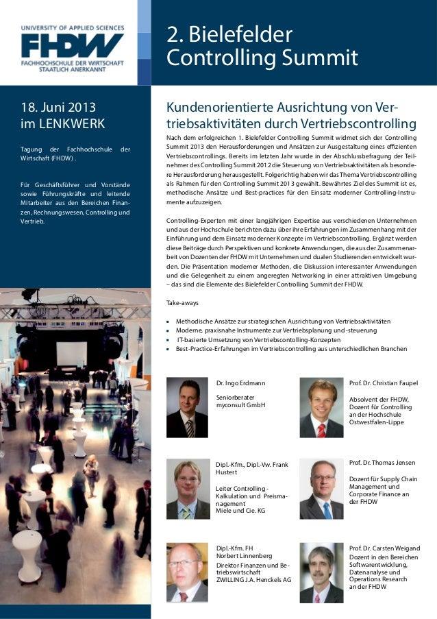 2. BielefelderControlling SummitKundenorientierte Ausrichtung von Ver-triebsaktivitäten durch VertriebscontrollingNach dem...