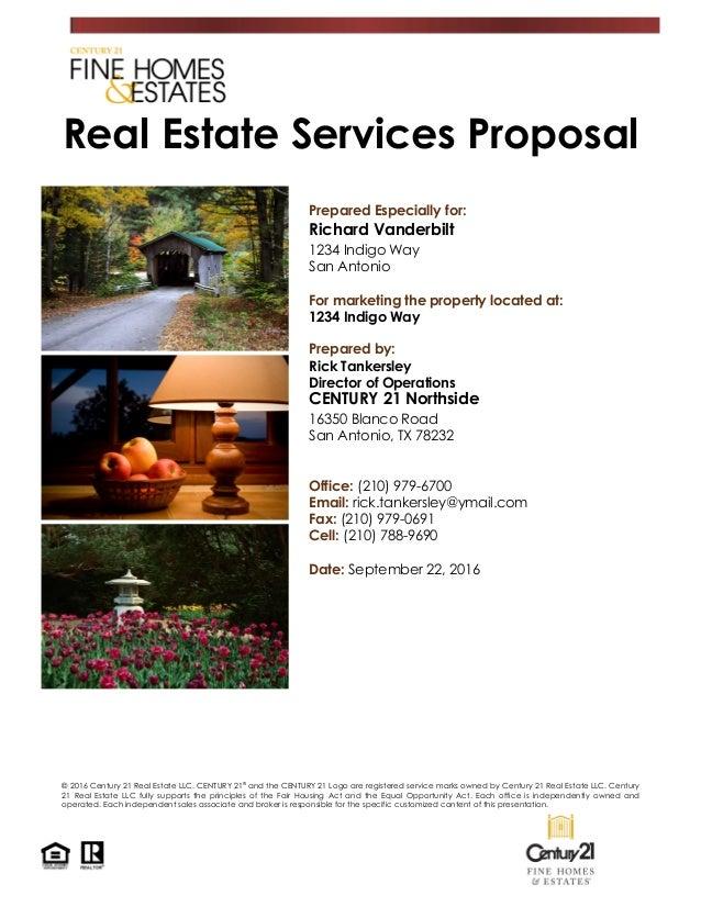 Real Estate Services Proposal Prepared Especially for: Richard Vanderbilt 1234 Indigo Way San Antonio For marketing the pr...
