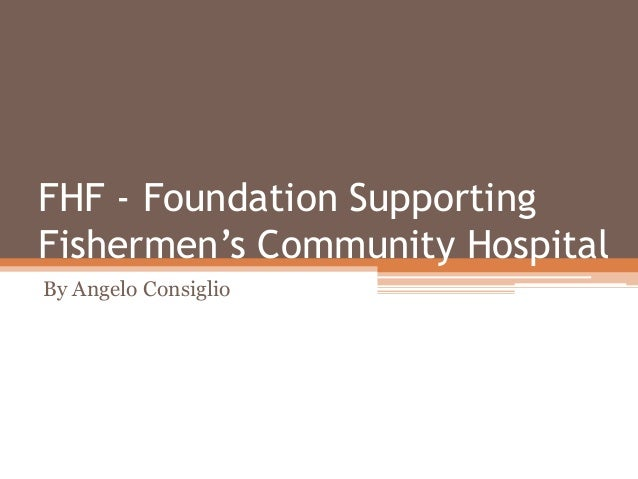 FHF - Foundation Supporting Fishermen's Community Hospital By Angelo Consiglio