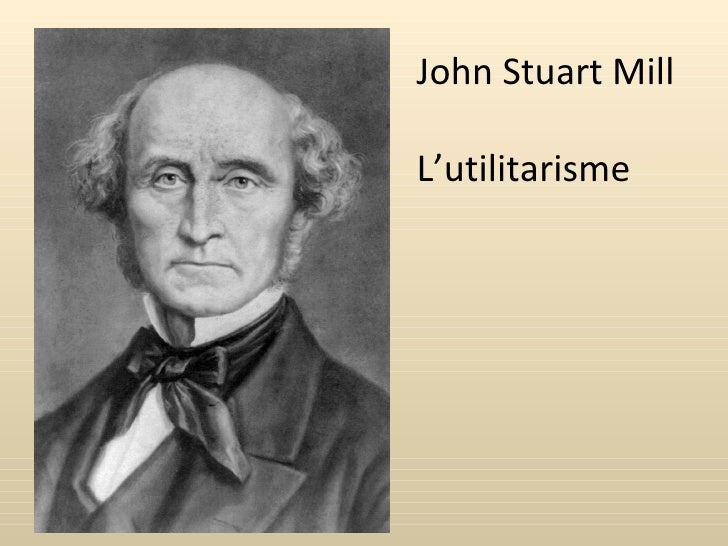 John Stuart Mill L'utilitarisme