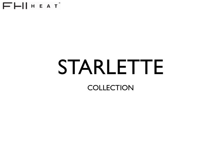 STARLETTE  COLLECTION