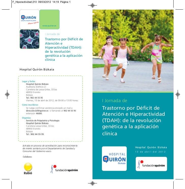 F_Hiperactividad:210 06/03/2012 14:19 Página 1                          www.quiron.es                             Trastorn...