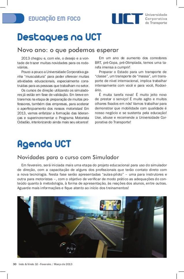 EDUCACÃO EM FOCO  Destaques na UCT  Novo ano: o que podemos esperar  2013 chegou e, com ele, o desejo e a von-tade  de tra...