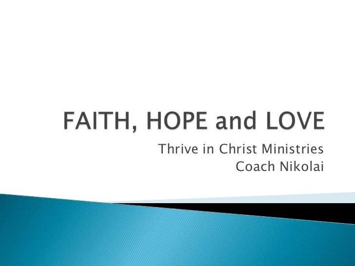 Thrive in Christ Ministries            Coach Nikolai