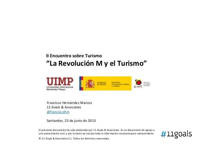 """II Encuentro sobre Turismo """"La Revolución M y el Turismo"""" El presente documento ha sido elab..."""