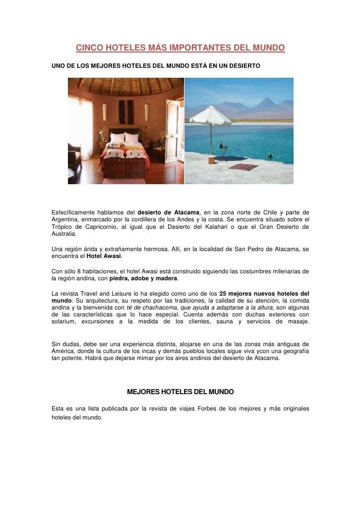 CINCO HOTELES MÁS IMPORTANTES DEL MUNDO<br />UNO DE LOS MEJORES HOTELES DEL MUNDO ESTÁ EN UN DESIERTO<br />Esfecíficamente...