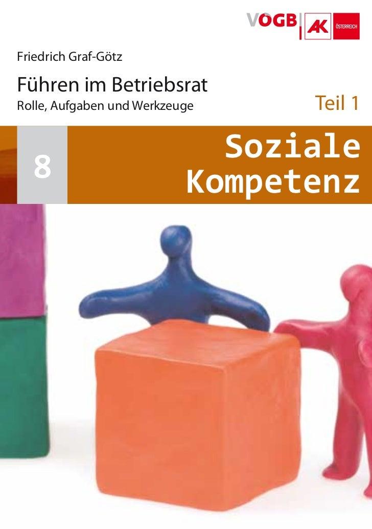 Friedrich Graf-Götz                         Führen im Betriebsrat                         Rolle, Aufgaben und Werkzeuge  ...