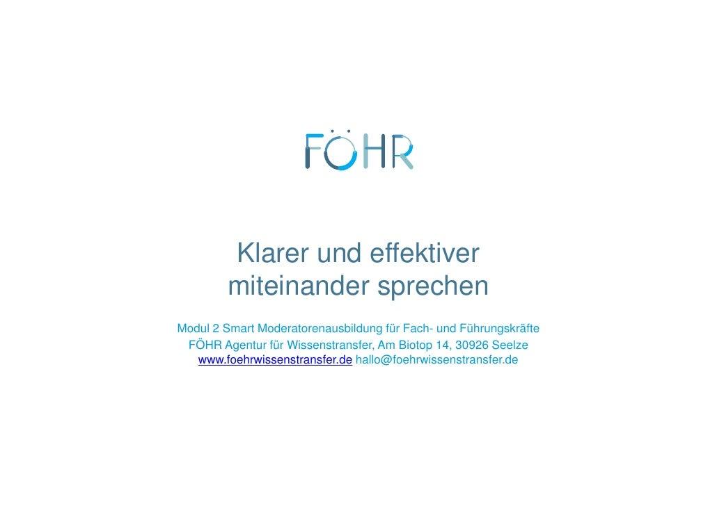 Klarer und effektiver        miteinander sprechenModul 2 Smart Moderatorenausbildung für Fach- und Führungskräfte FÖHR Age...