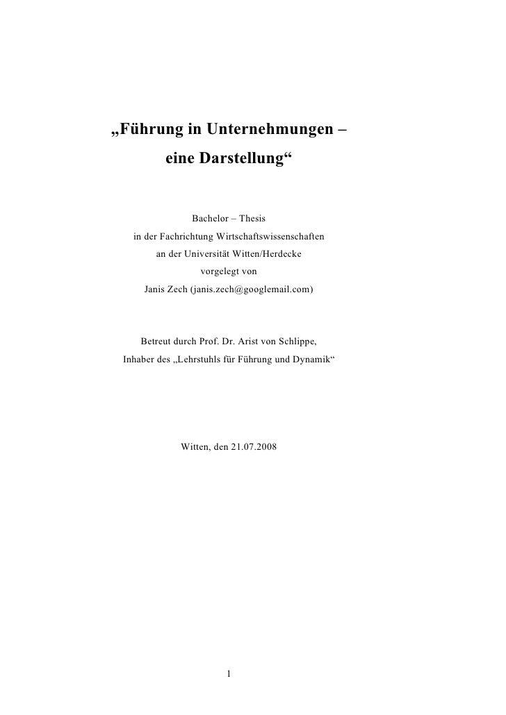 """""""Führung in Unternehmungen –            eine Darstellung""""                    Bachelor – Thesis    in der Fachrichtung Wirt..."""