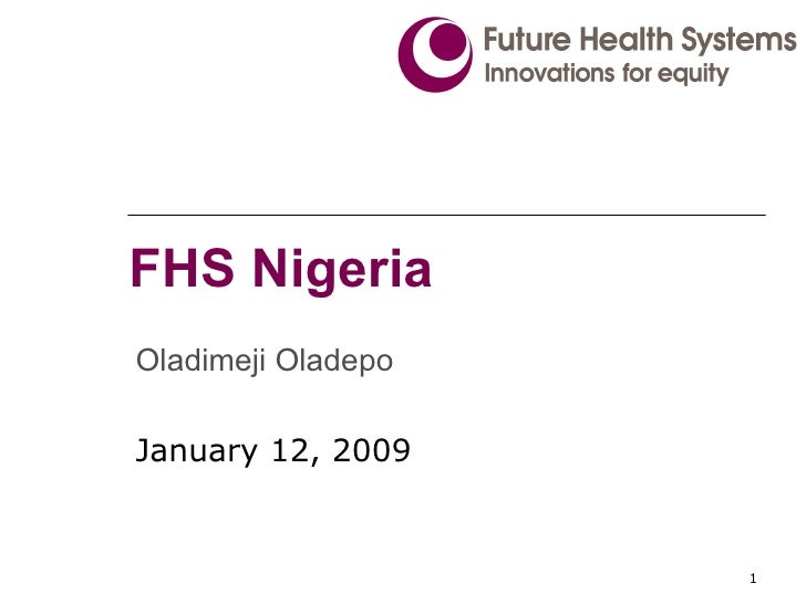 FHS Nigeria Oladimeji Oladepo January 12, 2009