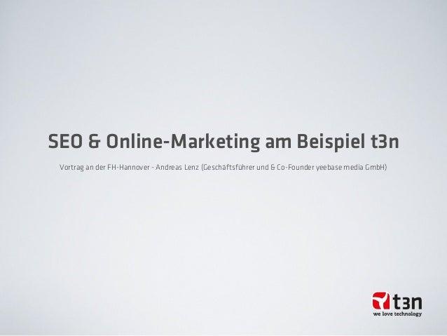 Vortrag an der FH-Hannover - Andreas Lenz (Geschäftsführer und & Co-Founder yeebase media GmbH)SEO & Online-Marketing am B...