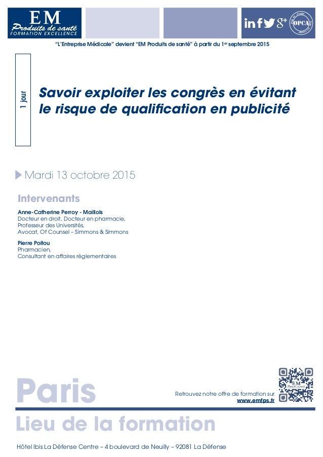 Paris Lieu de la formation Retrouvez notre offre de formation sur www.emfps.fr Prisee n charge Priseen charge Mardi 13 oct...