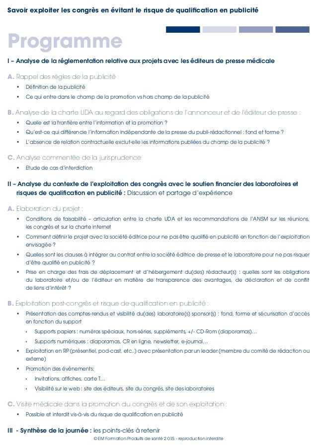 Savoir exploiter les congrès en évitant le risque de qualification en publicité © EM Formation Produits de santé 2015 - r...