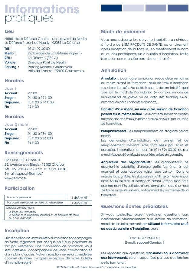 © EM Formation Produits de santé 2015 - reproduction interdite Lieu Hôtel Ibis La Défense Centre - 4 boulevard de Neuilly...