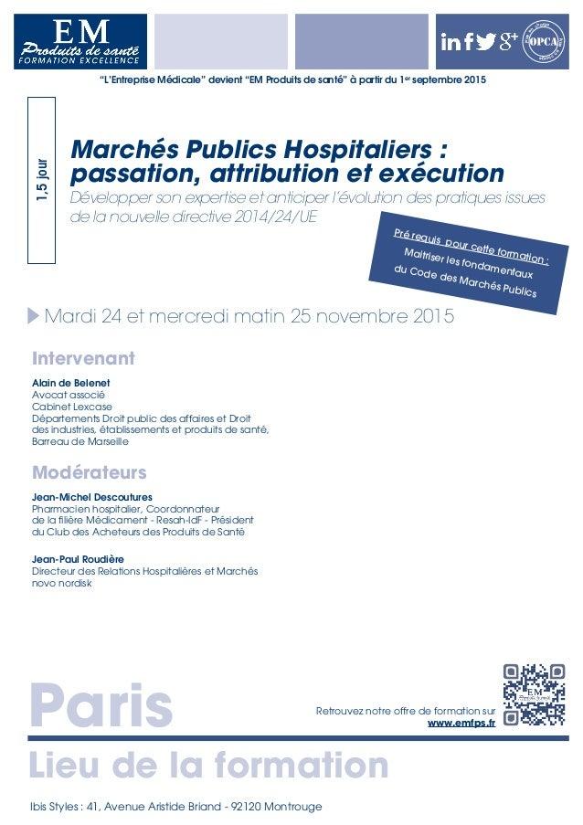 Paris Lieu de la formation Retrouvez notre offre de formation sur www.emfps.fr Prisee n charge Priseen charge Mardi 24 et ...