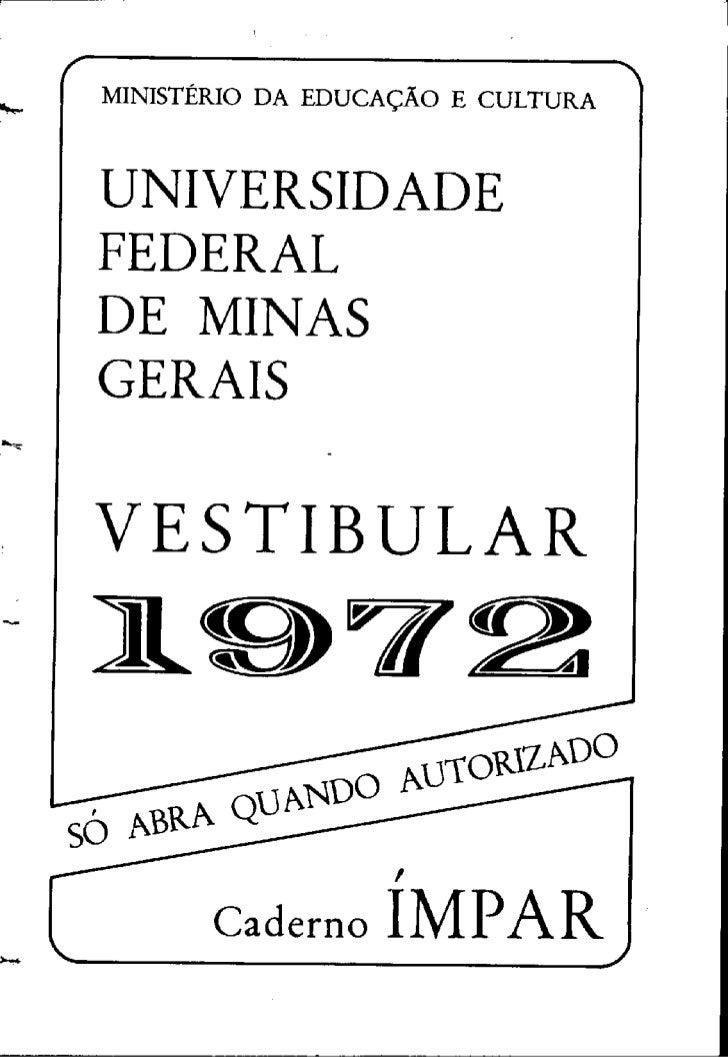 FUFMG Provas Antigas 1972 ímpar - Conteúdo vinculado ao blog      http://fisicanoenem.blogspot.com/