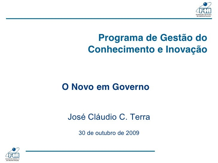 Primeira Etapa do Programa de Gestão     do Conhecimento e Inovação  Anexo II do Relatório Final – Dezembro               ...