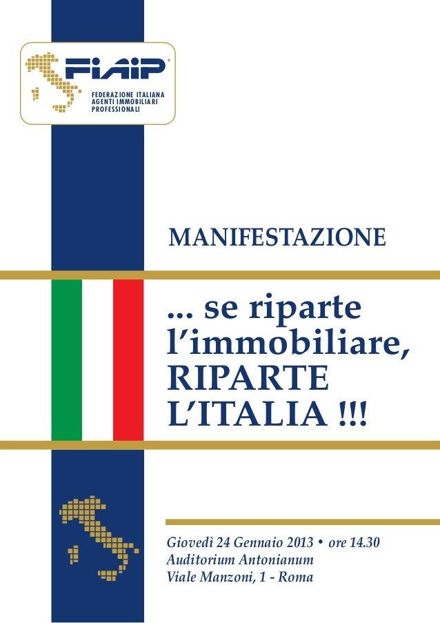 ®FEDERAZIONE ITALIANAAGENTI IMMOBILIARIPROFESSIONALI                       MANIFESTAZIONE                       ... se rip...