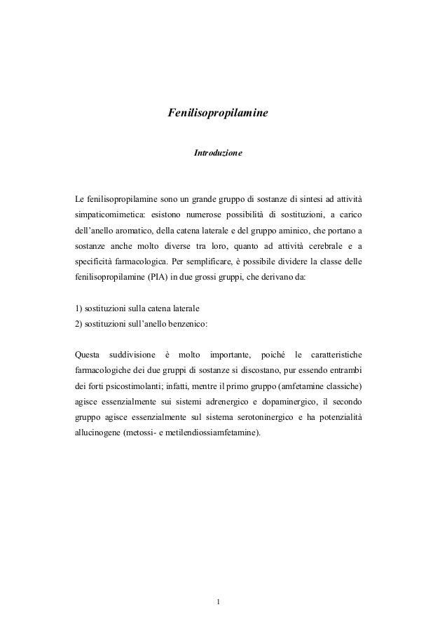 Fenilisopropilamine Introduzione  Le fenilisopropilamine sono un grande gruppo di sostanze di sintesi ad attività simpatic...