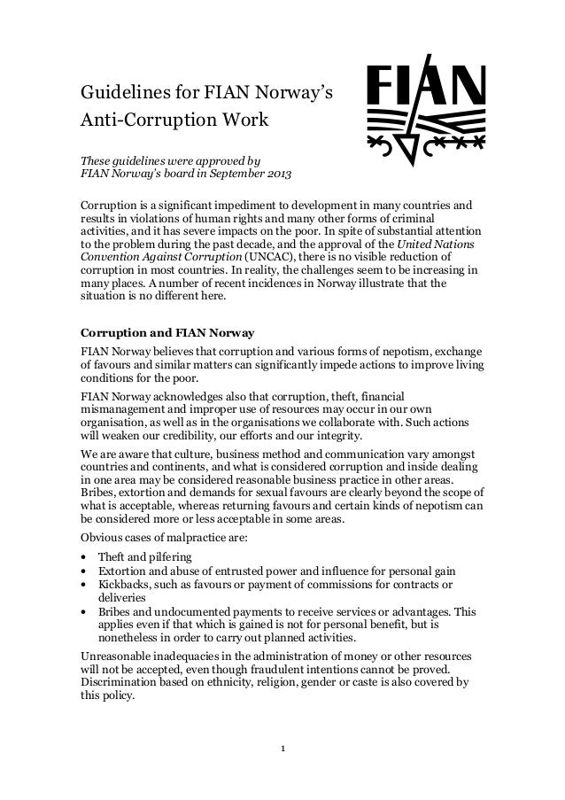 1 Guidelines for FIAN Norway's Anti-Corruption Work These guidelines were approved by FIAN Norway's board in September 201...