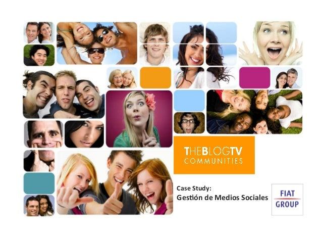 Case  Study:   Ges-ón  de  Medios  Sociales