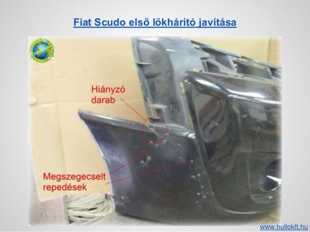 Fiat Scudo első lökhárító javítása www.hullokft.hu