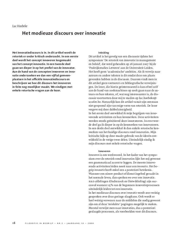 Luc Hoebeke                      Het modieuze discours over innovatie          Het innovatiediscours is in. In dit artikel...