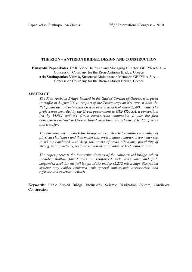Papanikolas, Stathopoulos-Vlamis 3rdfib International Congress – 2010THE RION – ANTIRION BRIDGE: DESIGN AND CONSTRUCTIONPa...