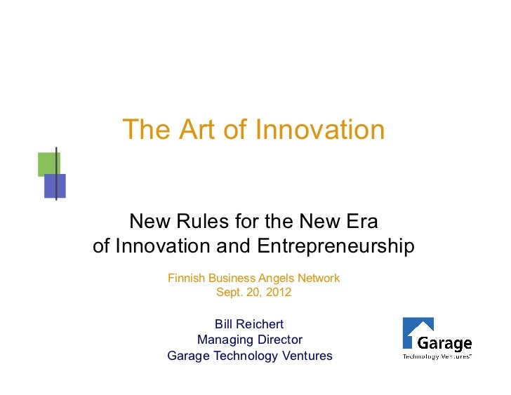 The Art of Innovation     New Rules for the New Eraof Innovation and Entrepreneurship       Finnish Business Angels Networ...