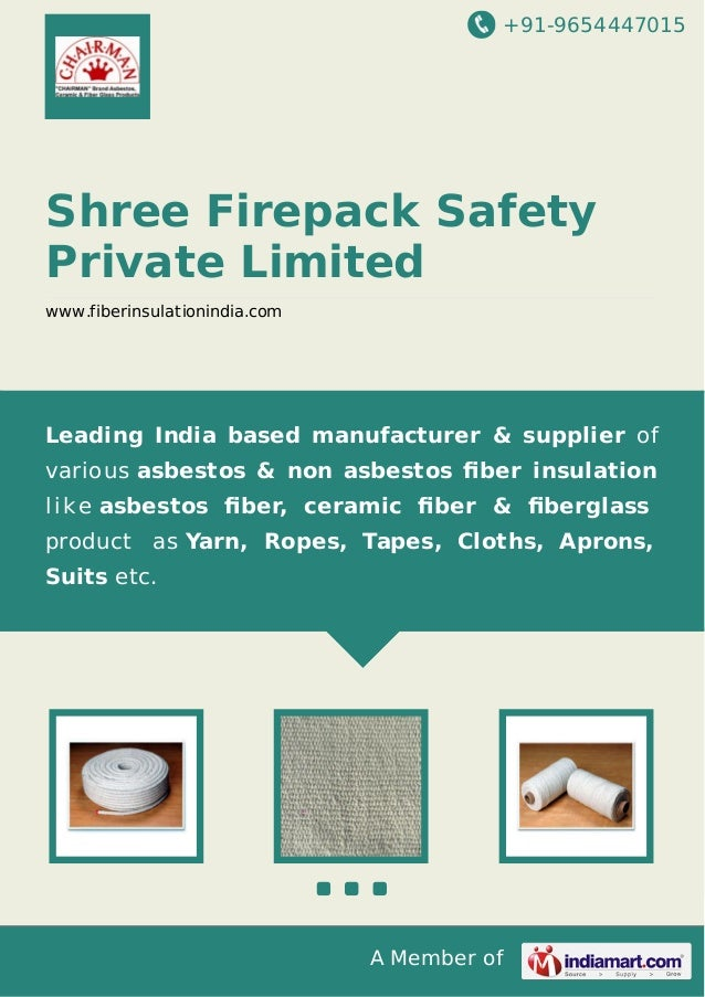 +91-9654447015  Shree Firepack Safety Private Limited www.fiberinsulationindia.com  Leading India based manufacturer & sup...